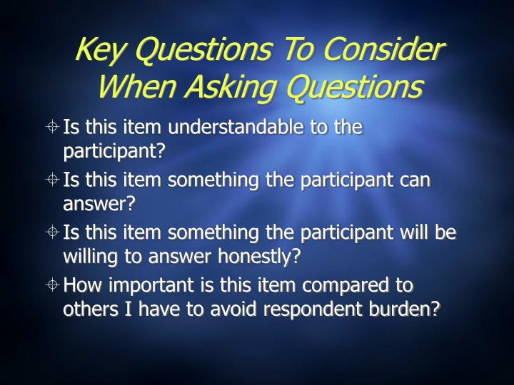 Key Questions To Consider When Asking Questions
