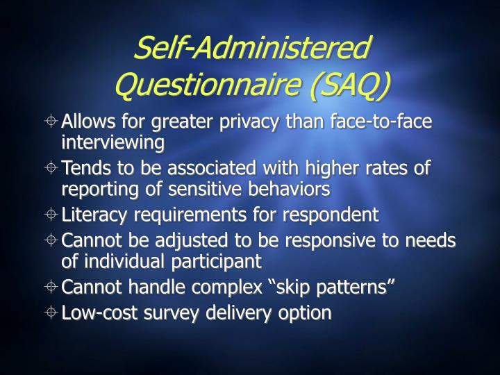 Self-Administered Questionnaire (SAQ)