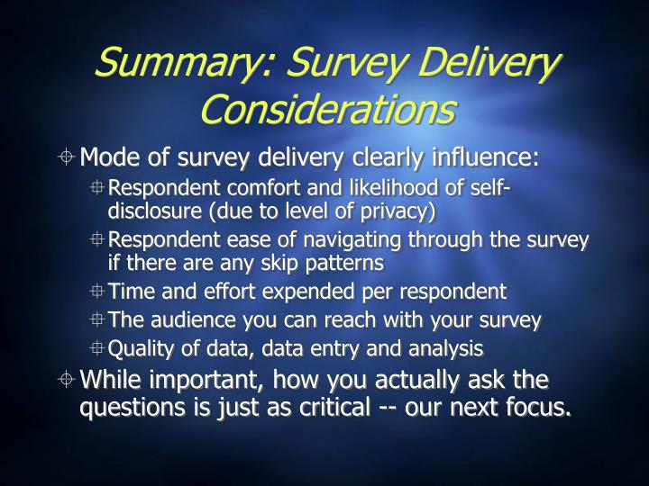 Summary: Survey Delivery Considerations