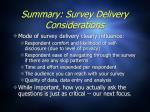 summary survey delivery considerations