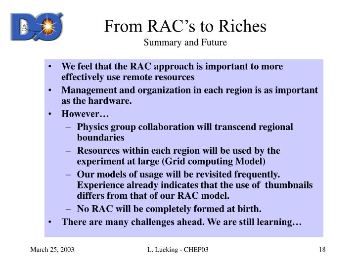 From RAC's to Riches