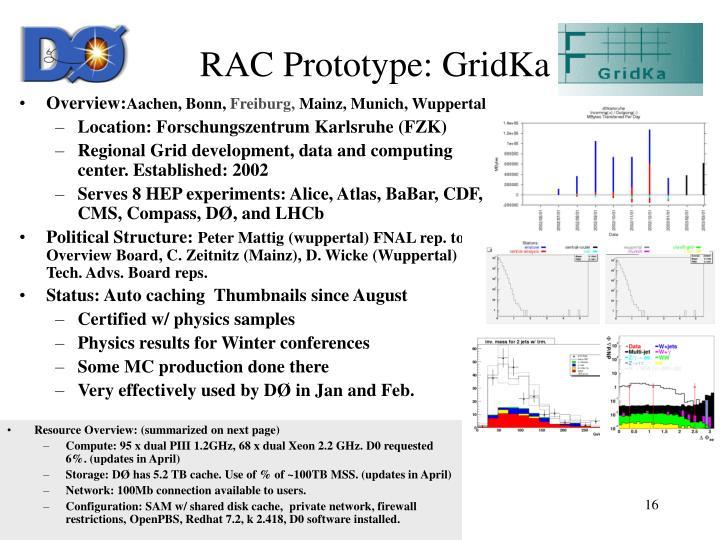RAC Prototype: GridKa