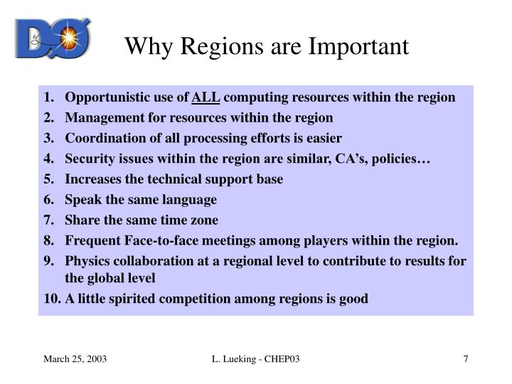 Why Regions are Important
