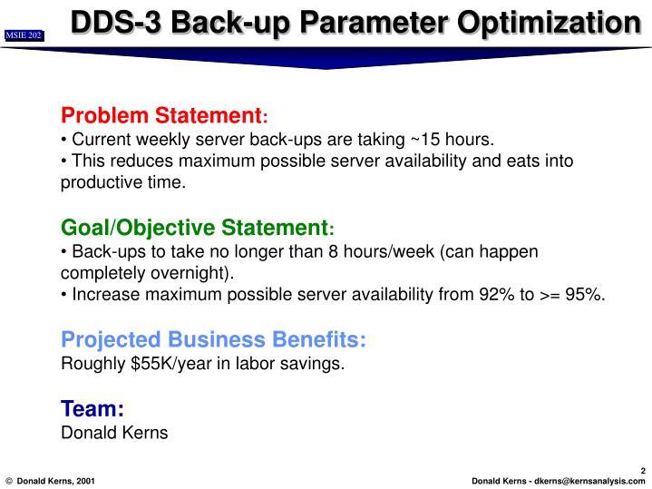 DDS-3 Back-up Parameter Optimization