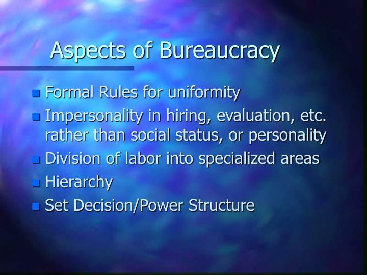 Aspects of Bureaucracy