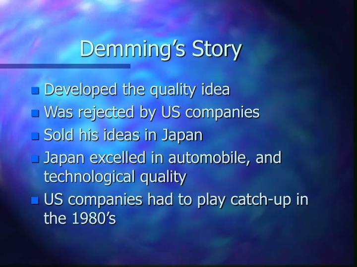 Demming's Story