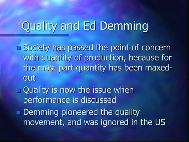 Quality and Ed Demming
