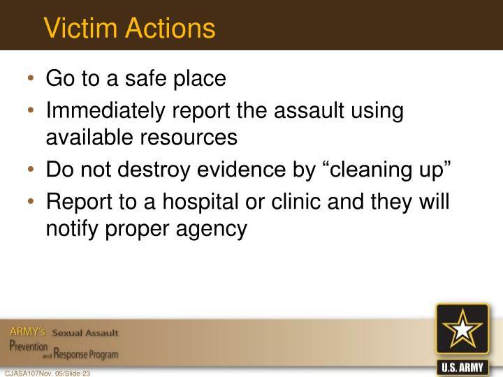 Victim Actions