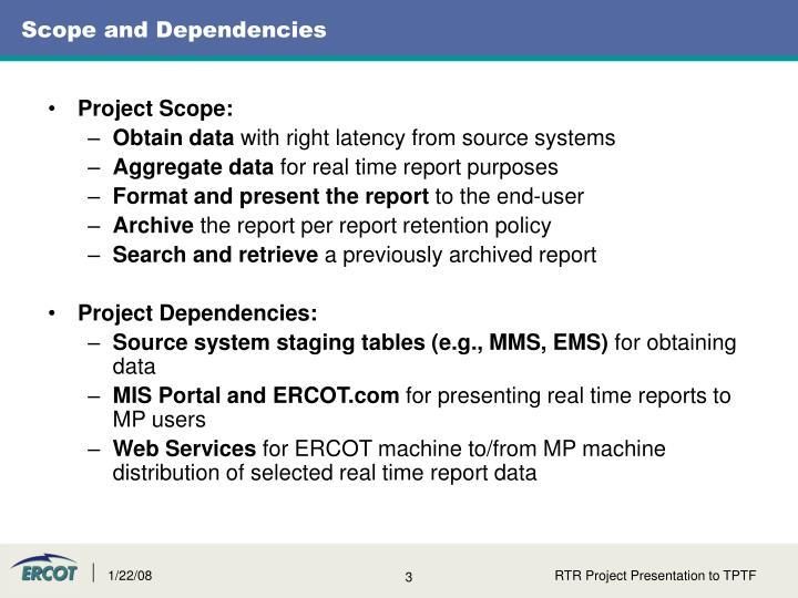 Scope and Dependencies