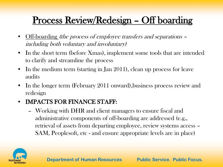 Process Review/Redesign – Off boarding