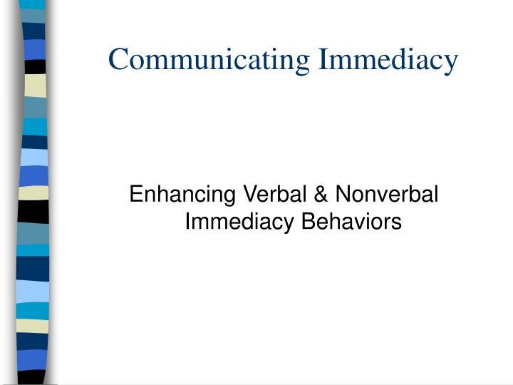 Communicating Immediacy