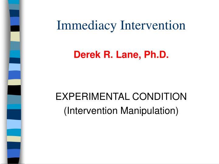 Immediacy Intervention