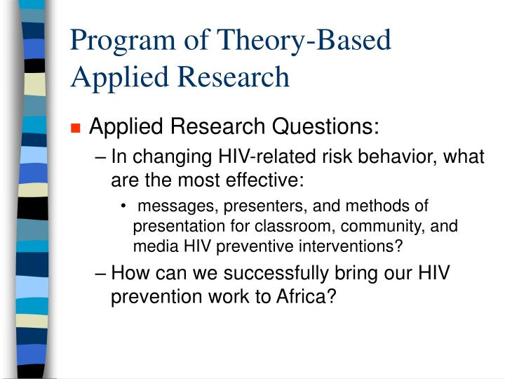 Program of Theory-Based Applied Research