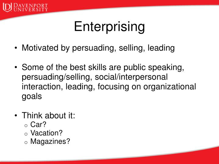 Motivated by persuading, selling, leading