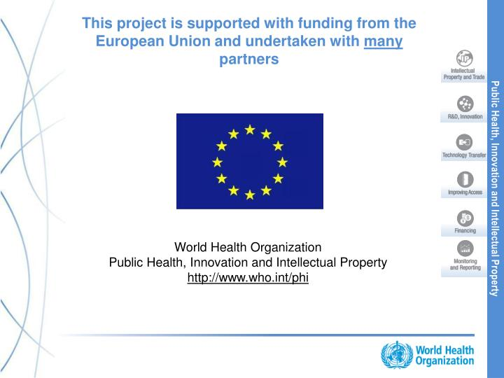 This project is supported with funding from the European Union and undertaken with