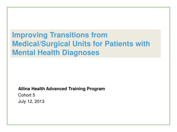 Improving Transitions from Medical/Surgical Units for Patients with Mental Health Diagnoses