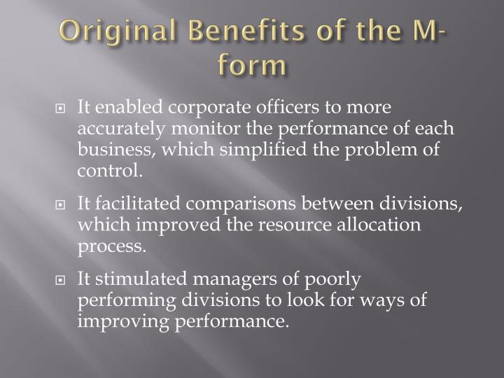 Original Benefits of the M-form