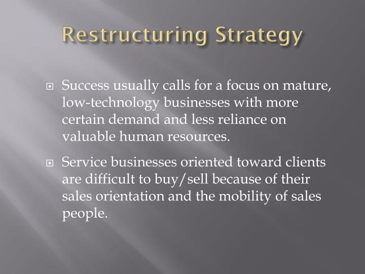Restructuring Strategy