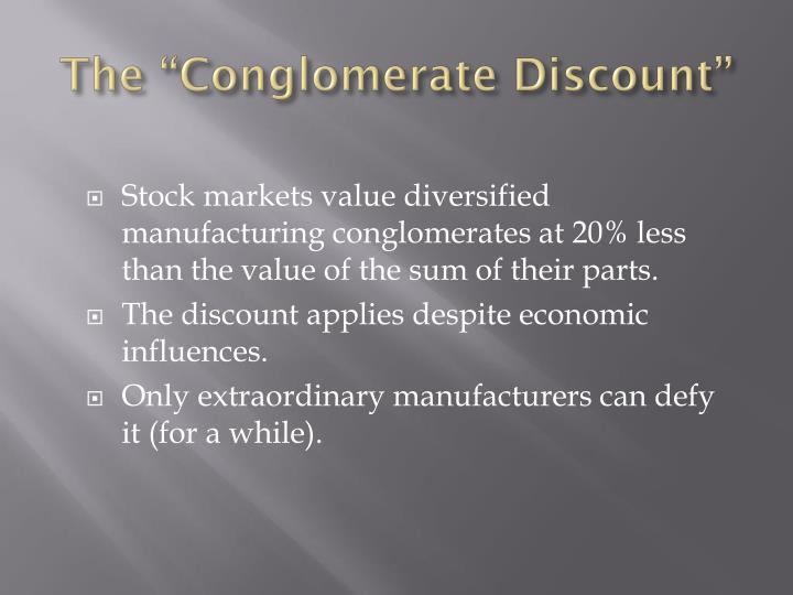 """The """"Conglomerate Discount"""""""