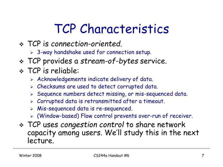 TCP Characteristics