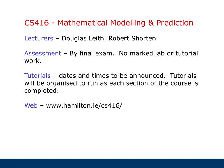 CS416 - Mathematical Modelling & Prediction