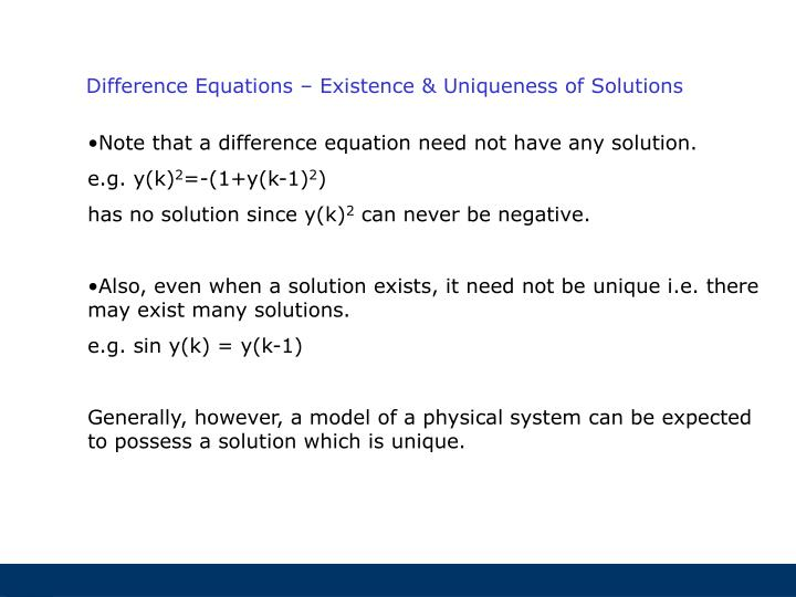 Difference Equations – Existence & Uniqueness of Solutions
