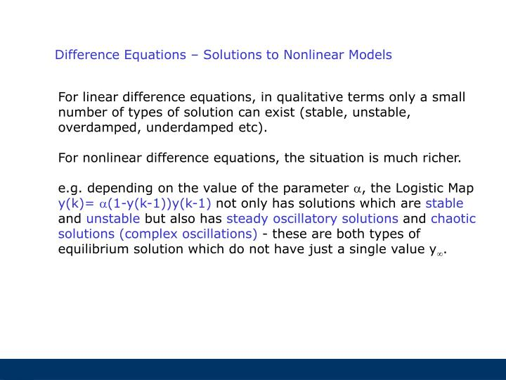 Difference Equations – Solutions to Nonlinear Models