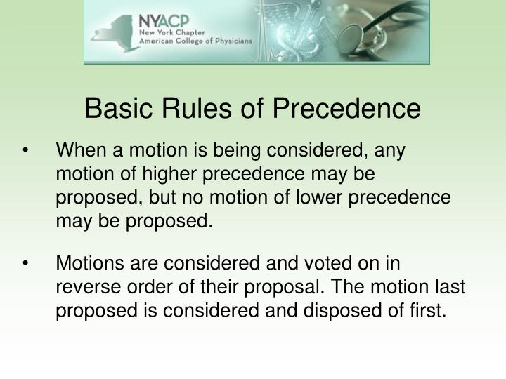Basic Rules of Precedence