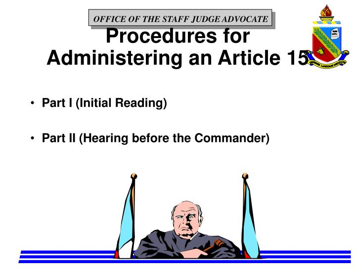 Procedures for Administering an Article 15