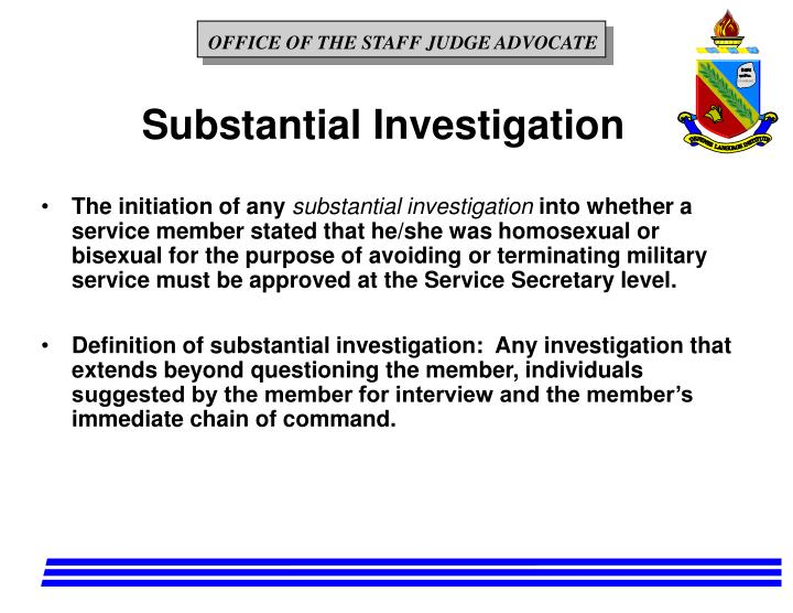 Substantial Investigation