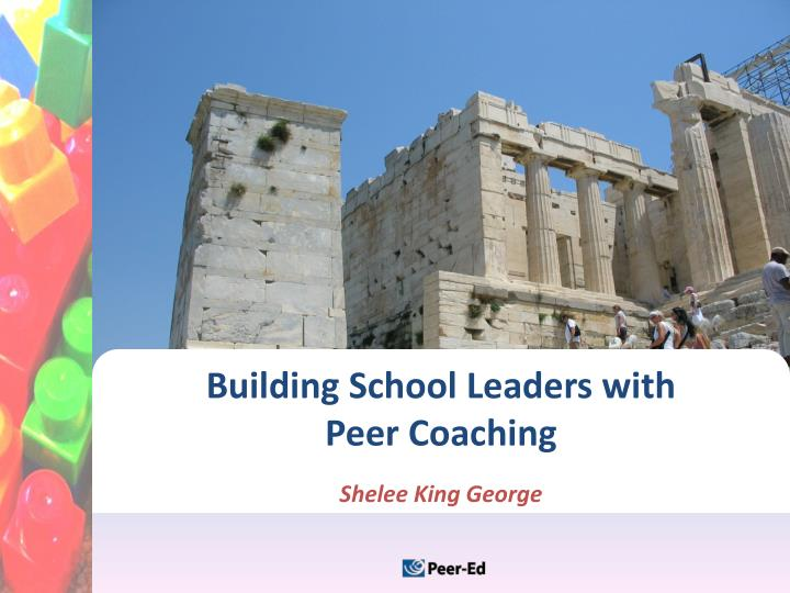 Building school leaders with peer coaching