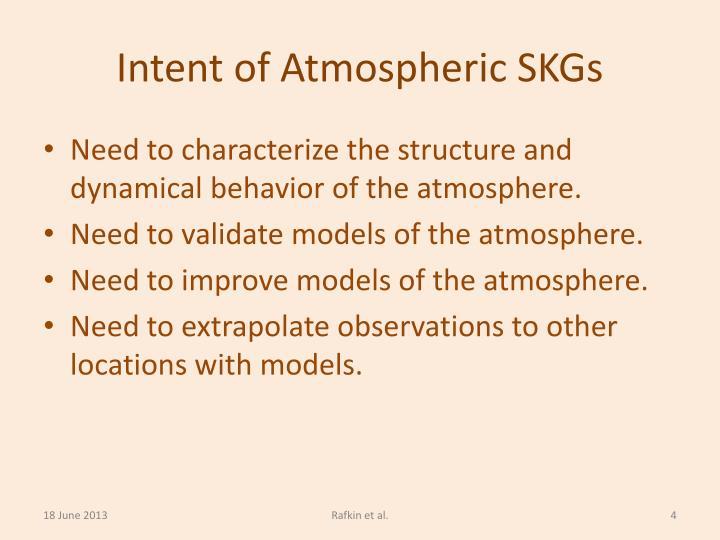 Intent of Atmospheric SKGs