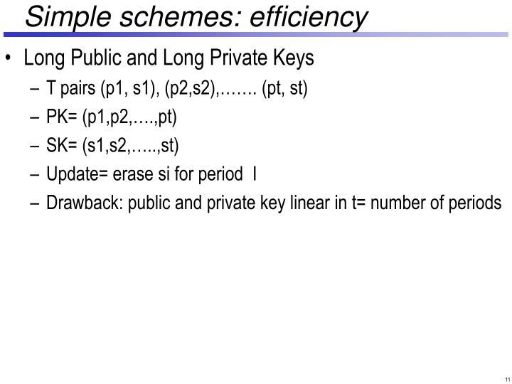 Simple schemes: efficiency