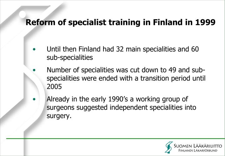 Reform of specialist training in Finland in 1999