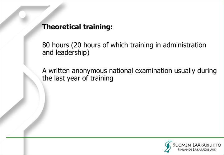 Theoretical training: