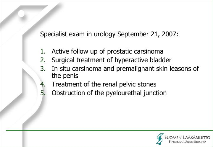 Specialist exam in urology September 21, 2007: