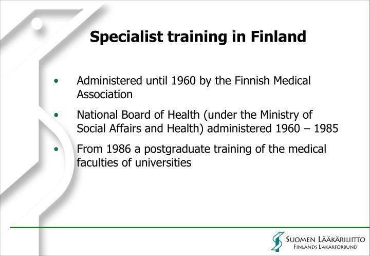 Specialist training in Finland