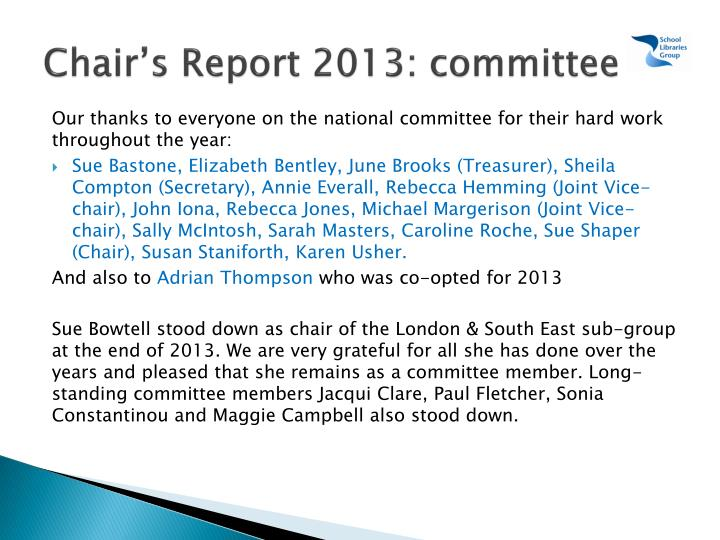 Chair's Report 2013: committee