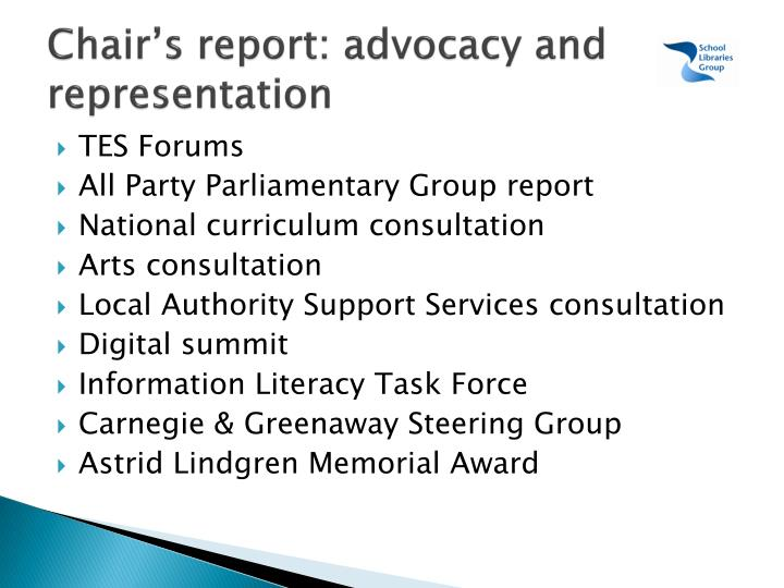 Chair's report: advocacy and   representation