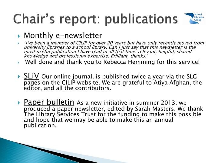 Chair's report: publications