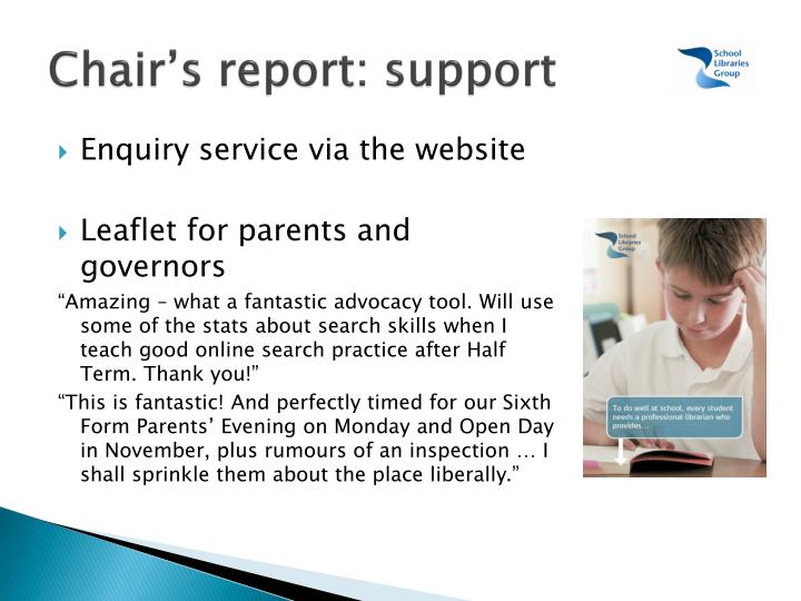 Chair's report: support