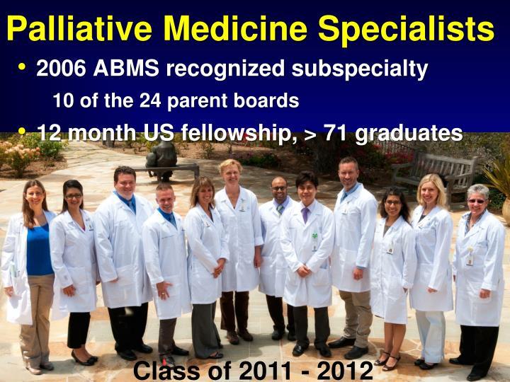 Palliative Medicine Specialists