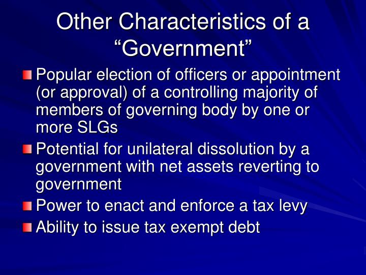 "Other Characteristics of a ""Government"""