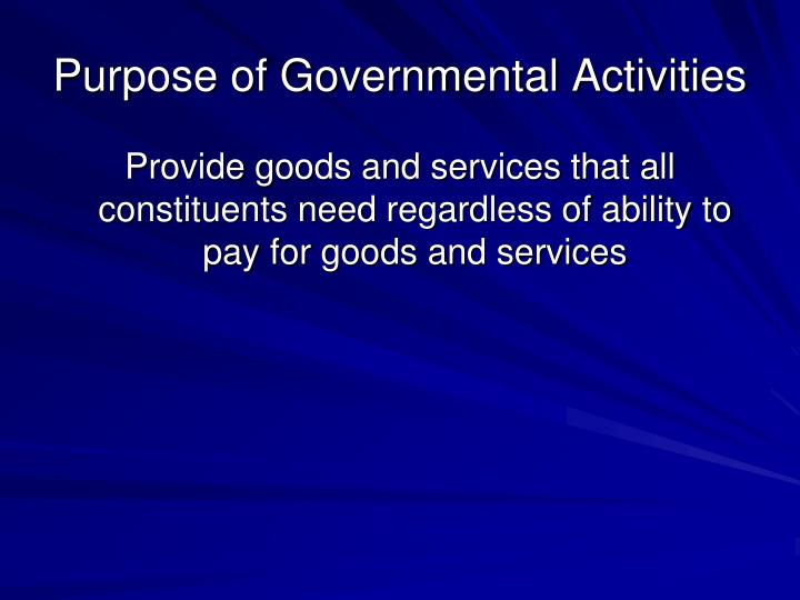 Purpose of Governmental Activities