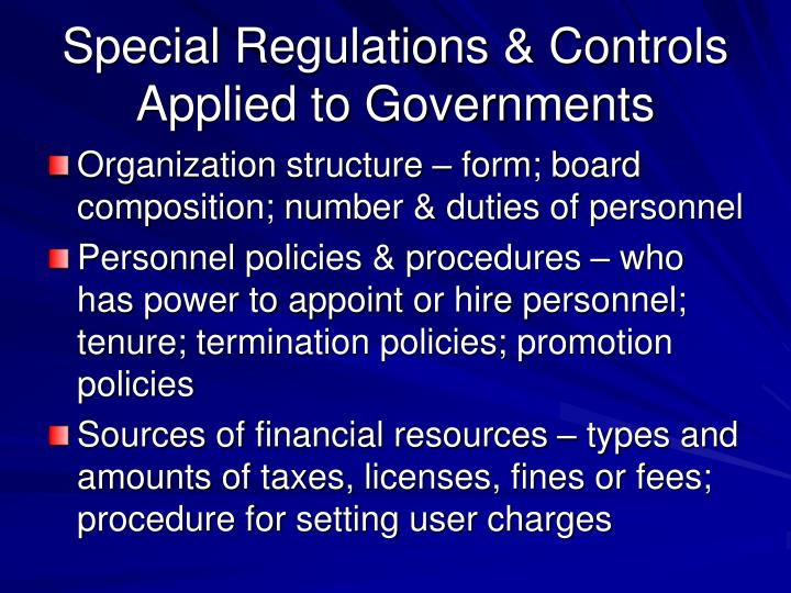 Special Regulations & Controls Applied to Governments