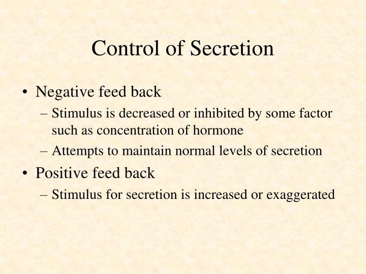 Control of Secretion