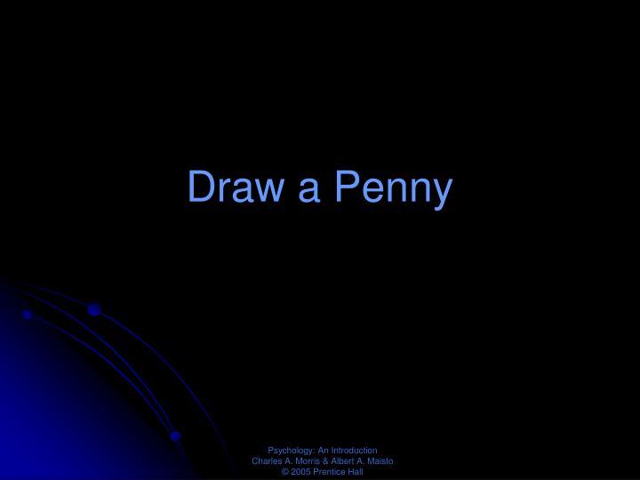 Draw a Penny
