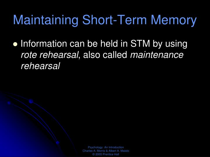 Maintaining Short-Term Memory