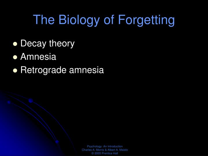 The Biology of Forgetting