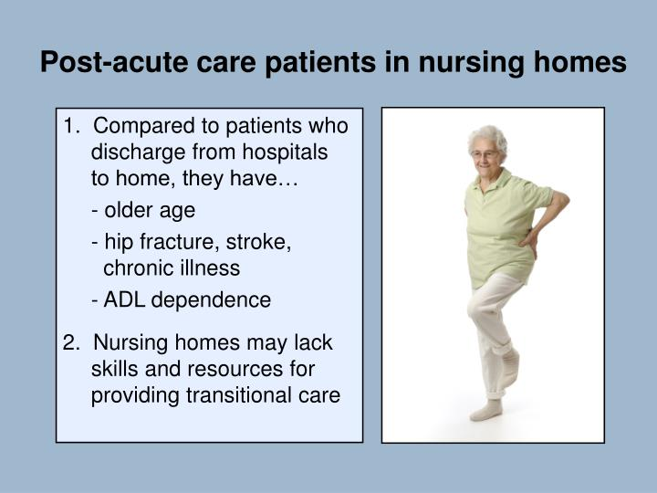 Post-acute care patients in nursing homes